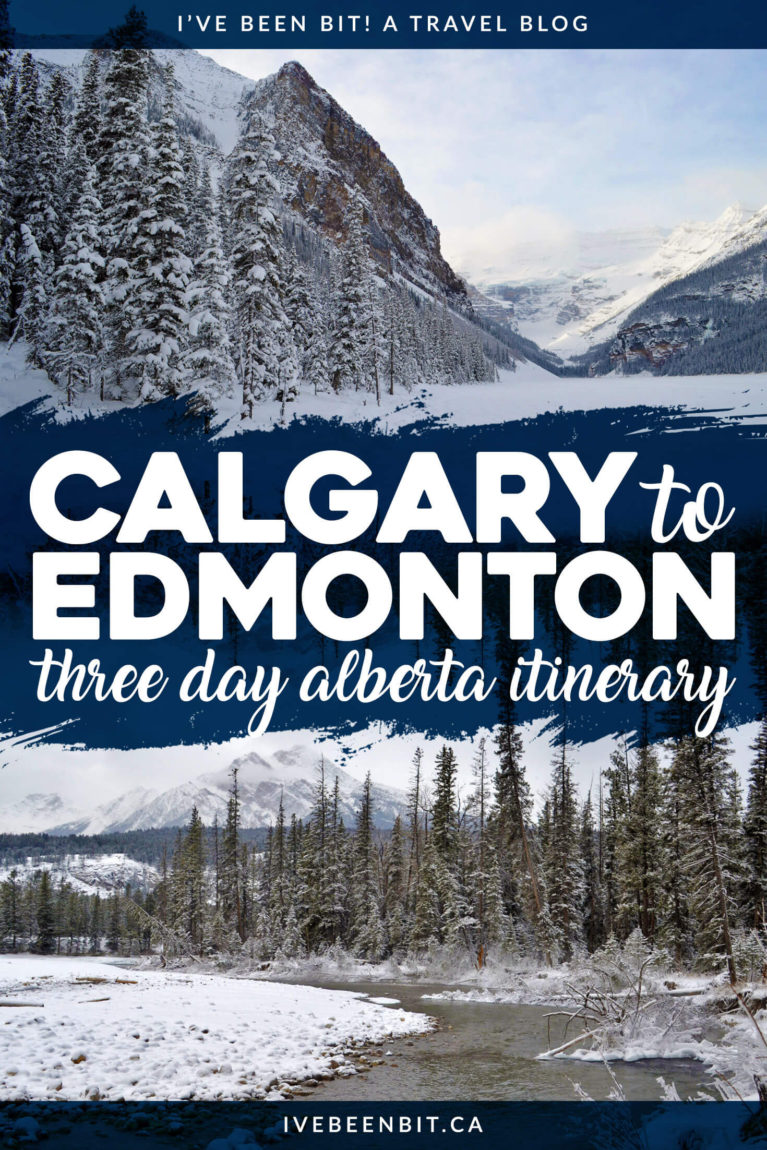 Exploring the Rocky Mountains is a must when in Alberta. Don't let snow deter you and explore the beauty of the province from Calgary to Edmonton! Alberta road trip itinerary. Driving from Calgary to Edmonton including stops in Banff, Lake Louise and Jasper. | #Travel #Canada #Alberta #Calgary #Edmonton | IveBeenBit.ca