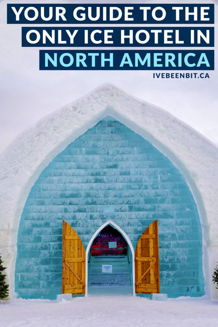 Would you ever sleep in an ice hotel? It sounds chilly but after reading this you'll be ready for a night of ice in Québec City's Hôtel de Glace! The only ice hotel in North America. Unique accommodation in Quebec City, Canada. Winter fun in Quebec, Canada. | #Travel #Canada #Quebec #IceHotel #Winter | IveBeenBit.ca