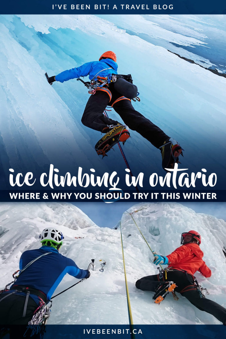 Ice climbing in Hamilton, Muskoka, Ontario's Highlands, Sault Ste Marie and Thunder Bay. It may sound intimidating, but ice climbing is a blast! Here are 8 reasons why you should give it a shot & where you can try ice climbing in Ontario! Winter fun in Ontario, Canada. | #Travel #Canada #Ontario #IceClimbing #WinterTravel | IveBeenBit.ca