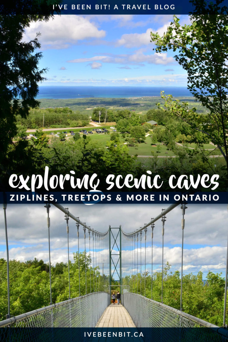 Ever thought about taking your hiking underground? How about getting a bird's eye view with some Ontario treetop trekking? What about getting the adrenaline pumping with an Ontario zipline? You can do all of this and more at Scenic Caves Nature Adventures in Collingwood Ontario Canada! | Outdoor adventures in Ontario. Ontario Caves. Caves in Ontario Canada. Ontario Hiking Trails with Caves. | #Travel #Canada #Ontario #GeorgianBay | IveBeenBit.ca
