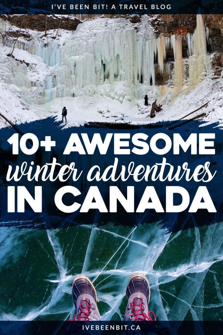 You may not like Old Man Winter but you'll start to love this chilly season after seeing how fun these winter activities in Canada are! Hiking, fat biking, ice climbing, waterfall chasing, snowshoeing and more are amazing ways to enjoy winter in Canada. | #Travel #Winter #Canada #Hiking #Biking #IceClimbing #Waterfalls | IveBeenBit.ca