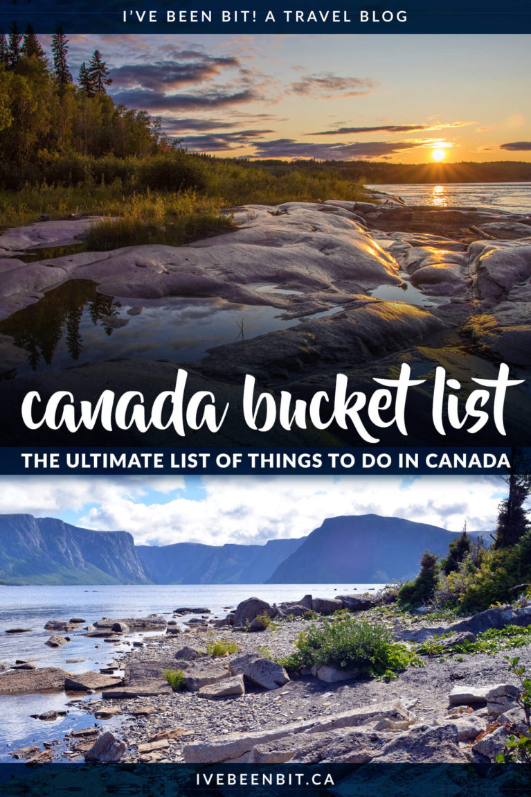 This Canada bucket list is the most thorough out there & it includes activities & experiences locals & visitors will both love from coast to coast to coast! Whether you're visiting British Columbia, Ontario, Newfoundland or anywhere in between, you'll wanna check out this epic list of things to do in Canada! | #Travel #Canada #BritishColumbia #Alberta #Saskatchewan #Manitoba #Ontario #Quebec #NewBrunswick #NovaScotia #PrinceEdwardIsland #Newfoundland #Yukon #NorthwestTerritories #Nunavut