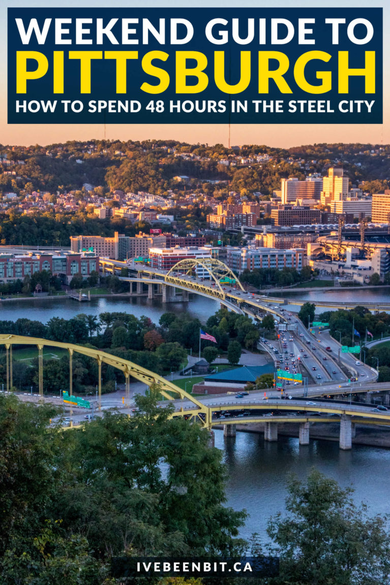 How to Spend a Weekend in Pittsburgh Pennsylvania | Where to Eat, Sleep & Play in Pittsburgh | Pittsburgh Weekend Getaway | Pittsburgh Weekend Trip | Pittsburgh Travel Guide | Pittsburgh Travel Tips | Fun Things to Do in Pittsburgh PA | Pittsburgh Pennsylvania Travel Guide | #Pittsburgh #Pennsylvania #USA | IveBeenBit.ca