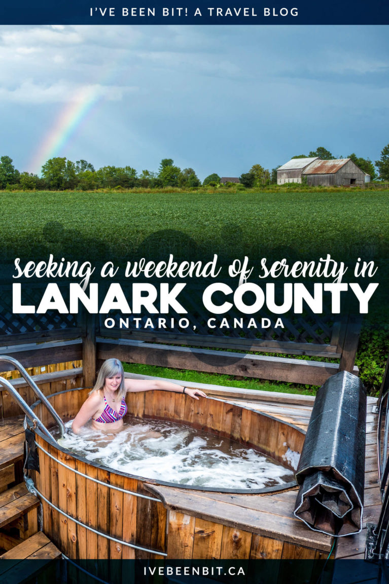Looking for a serene weekend getaway in Ontario? Lanark County in Ontario's Highlands is the place to be! Enjoy a relaxing trip as you soak your stress away with spa time, great restaurants, adorable towns and so much more. Click for all the details! | Ontario Travel. Ontario Getaways. Ontario Road Trips. Eastern Ontario Travel. | #Travel #Canada #Ontario #LanarkCounty | IveBeenBit.ca