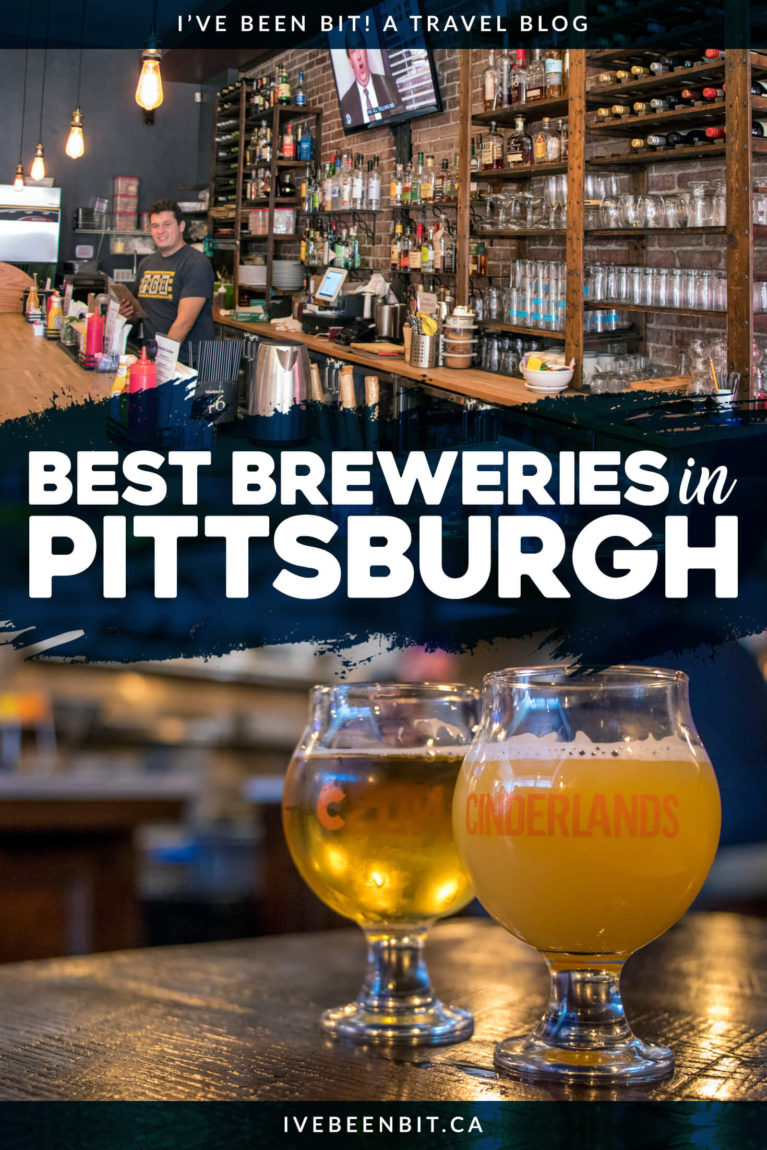 Chances are Pittsburgh breweries aren't top of mind when visiting the Steel City, but these breweries in Pittsburgh are places you HAVE to have a pint at! You'll be wanting to stop at each of these breweries on your next trip to Pittsburgh, Pennsylvania in the United States of America. | #Beer #Brewery #BreweryTour #Pittsburgh #Pennsylvania #UnitedStates #USA | IveBeenBit.ca
