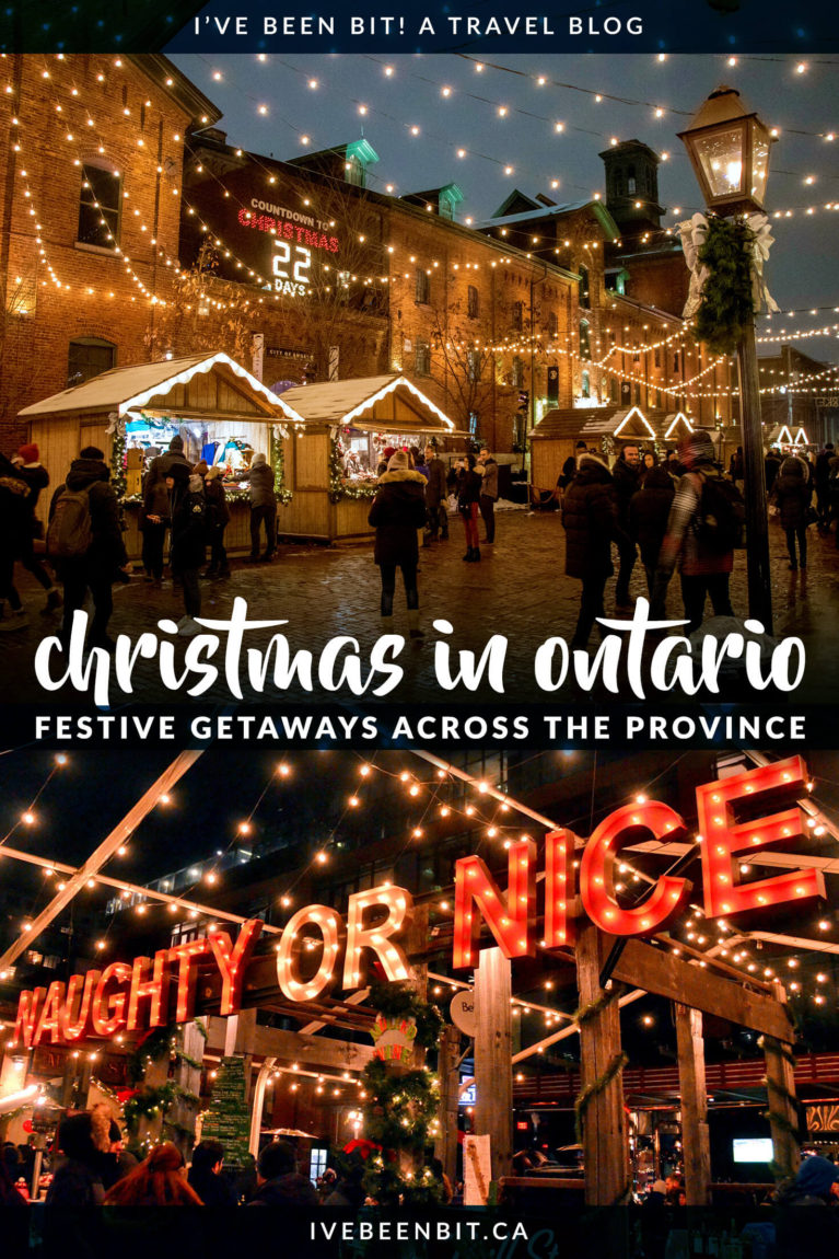 Looking for a festival getaway full of holiday cheer? These Ontario Christmas getaways are just what Santa ordered! Take a look at all these great ways to celebrate Christmas in Ontario. | Christmas vacations in Ontario | Ontario Canada Christmas | Canada Christmas Toronto | Toronto Christmas Market | Christmas in Niagara Falls | Niagara Falls Christmas | Niagara Falls Christmas Lights | #Canada #Ontario | IveBeenBit.ca