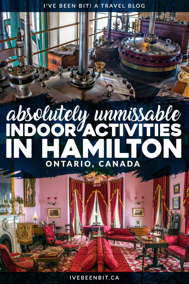 Hamilton, Ontario has so much incredible history and culture to explore. It doesn't matter whether you're visiting in the winter months or looking for indoor attractions on a rainy summer day, you'll adore these indoor activities in Hamilton! | #Travel #Canada #Ontario #Hamilton #HeartOfOntario #HamiltonHaltonBrant #AttractionsOntario | IveBeenBit.ca