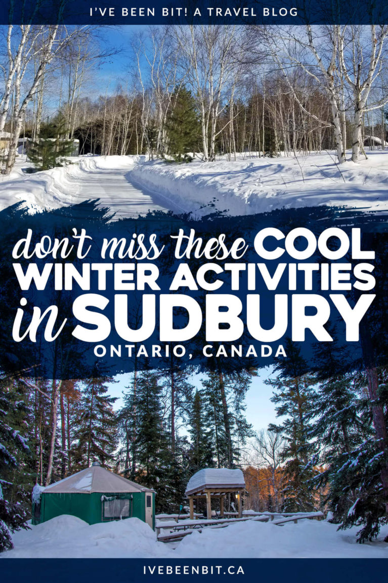 Even when the temperatures are chilly, there are so many winter activities in Sudbury to make the most of Ontario's colder months! Here are some travel ideas for a weekend itinerary for a winter trip to Sudbury, Ontario | #Travel #Canada #Ontario #NorthernOntario #Sudbury #WinterTravel | IveBeenBit.ca
