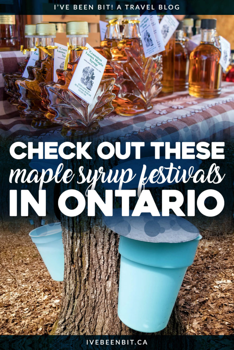 Canadians love their maple syrup & Ontario is no different! See why you can't miss out on the maple syrup festivals in Ontario when it's sap season! | #Travel #Canada #Ontario #Festival #MapleSyrup | IveBeenBit.ca