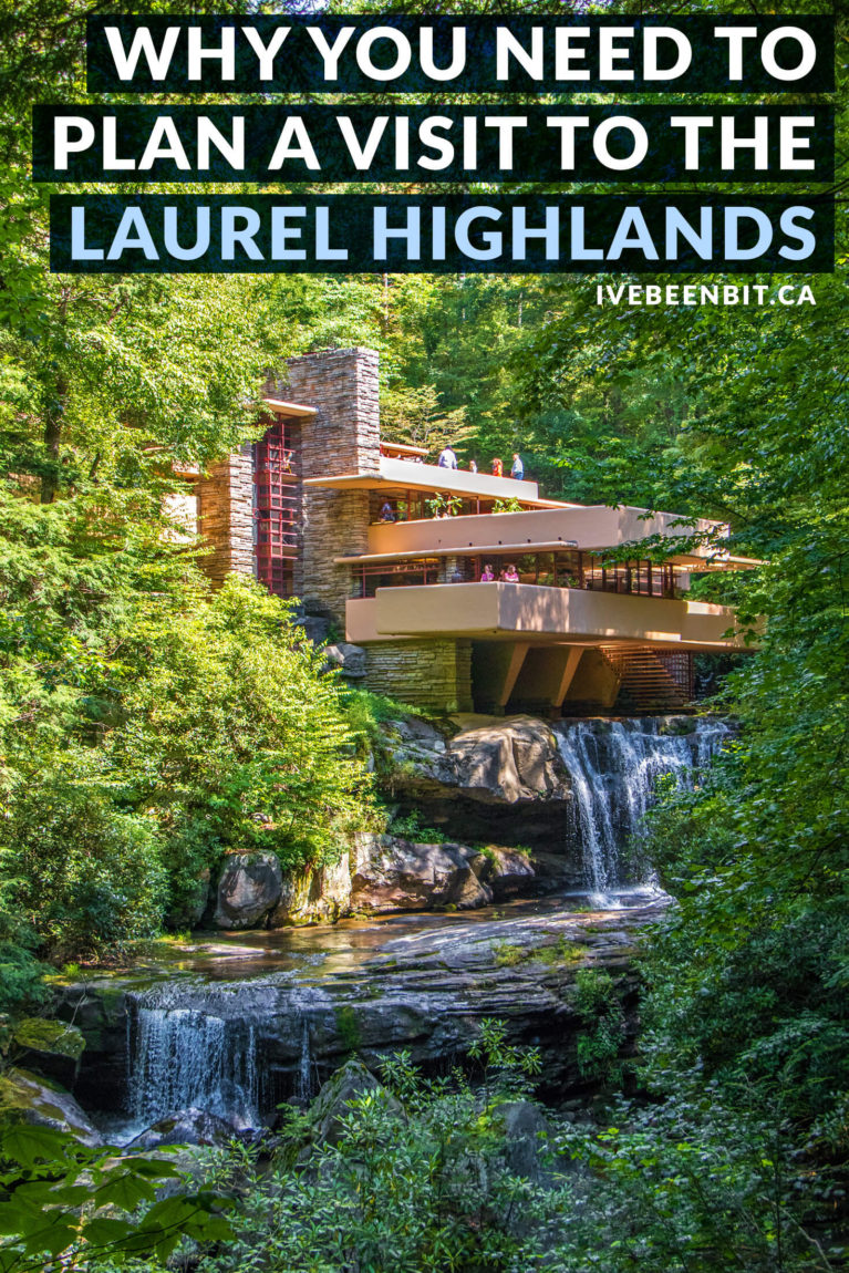 See why you need to visit the Laurel Highlands in Pennsylvania and all the fun things to do there. Includes where to stay, eat, and drink on a Western Pennsylvania that's home to Frank Lloyd Wright's Fallingwater. PA USA Travel.   #Travel #Pennsylvania #LaurelHighlands #FrankLloydWright #Hiking   IveBeenBit.ca