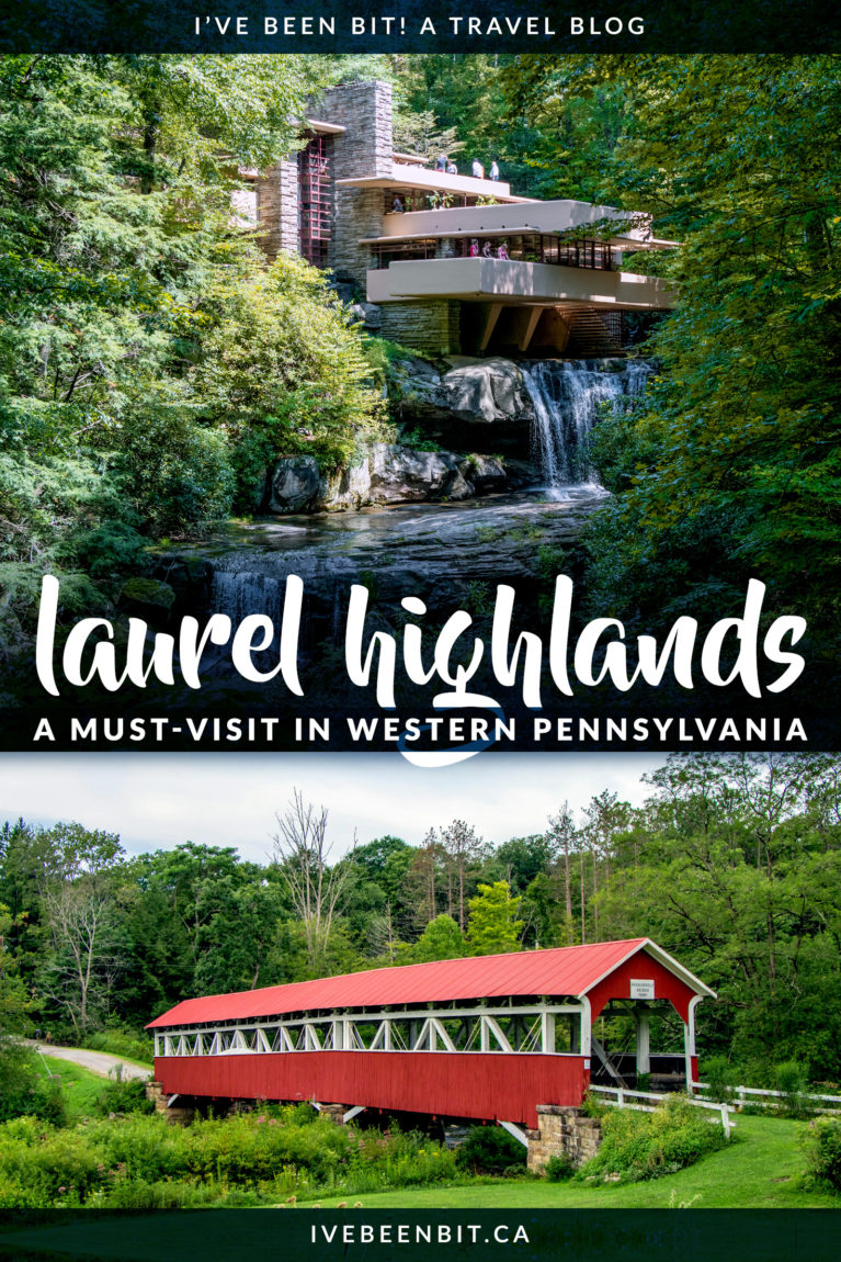 Looking for a fun weekend getaway in Pennsylvania? Build your travel itinerary with these amazing things to do in Laurel Highlands. There is plenty of gorgeous scenery, incredible history, and plenty of adventure to be found in the Laurel Highlands in Western Pennsylvania!   #Travel #USA #Pennsylvania #LaurelHighlands #FrankLloydWright   IveBeenBit.ca