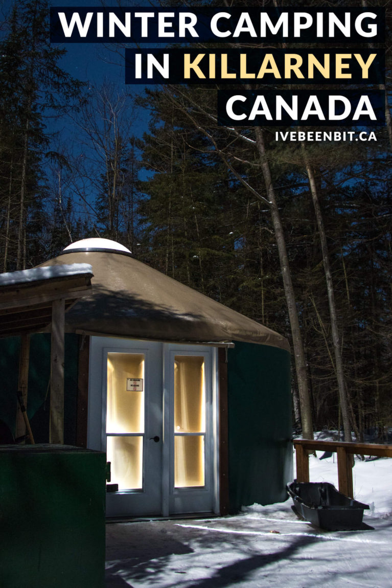 Incredible winter camping in Ontario at Killarney Provincial Park. Thinking about winter camping in Killarney? This guide tells you everything you need to know to ensure a snow-mazing good time in the park. Yurts, cabins, hiking, snowshoeing, skiing & more! | #Travel #Canada #Ontario #Winter #WinterCamping #Yurt #OntarioParks #ProvincialPark #FindYourselfHere #OPpartner | IveBeenBit.ca