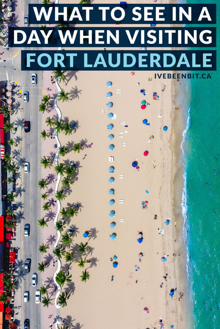 Have you ever taken a day trip to Fort Lauderdale from Miami? No? Here are some awesome things to do in Fort Lauderdale so you'll change that ASAP! Why you should visit Fort Lauderdale during your Florida vacation. | #Travel #USA #UnitedStates #Florida #Miami #FortLauderdale | IveBeenBit.ca