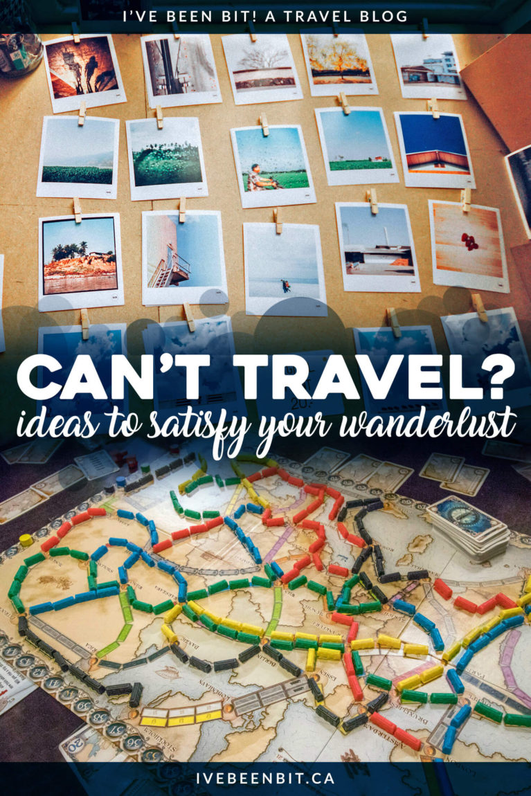 Stuck at home and can't travel the world like you want to? Here are 15 ideas to quench your thirst for travel until you can get on the road once again! Things to do when you're unable to travel. | #Travel #TravelTips | IveBeenBit.ca