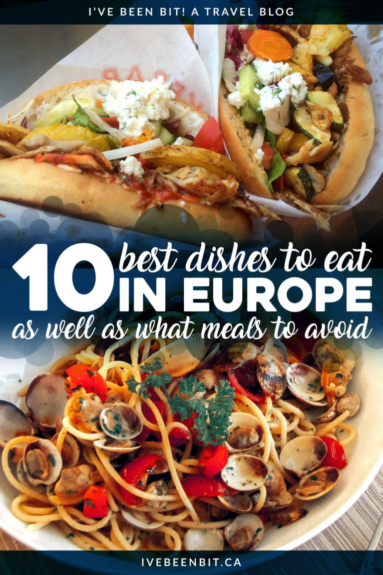 Are you wondering what to eat in Europe? You can imagine I've had my fair share of meals by travelling to 24 European countries and these are the top 10 European Foods you need to try! You'll find the best meals in Europe as well as what European eats to avoid. | #Travel #Europe #Food | IveBeenBit.ca