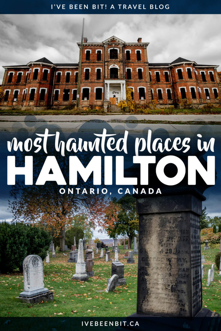 Are you looking an avid ghost hunter? Do you like exploring haunted places in Ontario? Hamilton is one seriously haunted city! You'll see just how haunted Hamilton is as you explore these haunted places in Hamilton. I Ontario Haunted Places I Haunted Houses in Ontario I Haunted Places in Canada I Where to Find Ghosts in Ontario I Haunted Ontario | Most Haunted Places in Canada | Hamilton Ontario Things to Do | #Ontario #Canada #Haunted