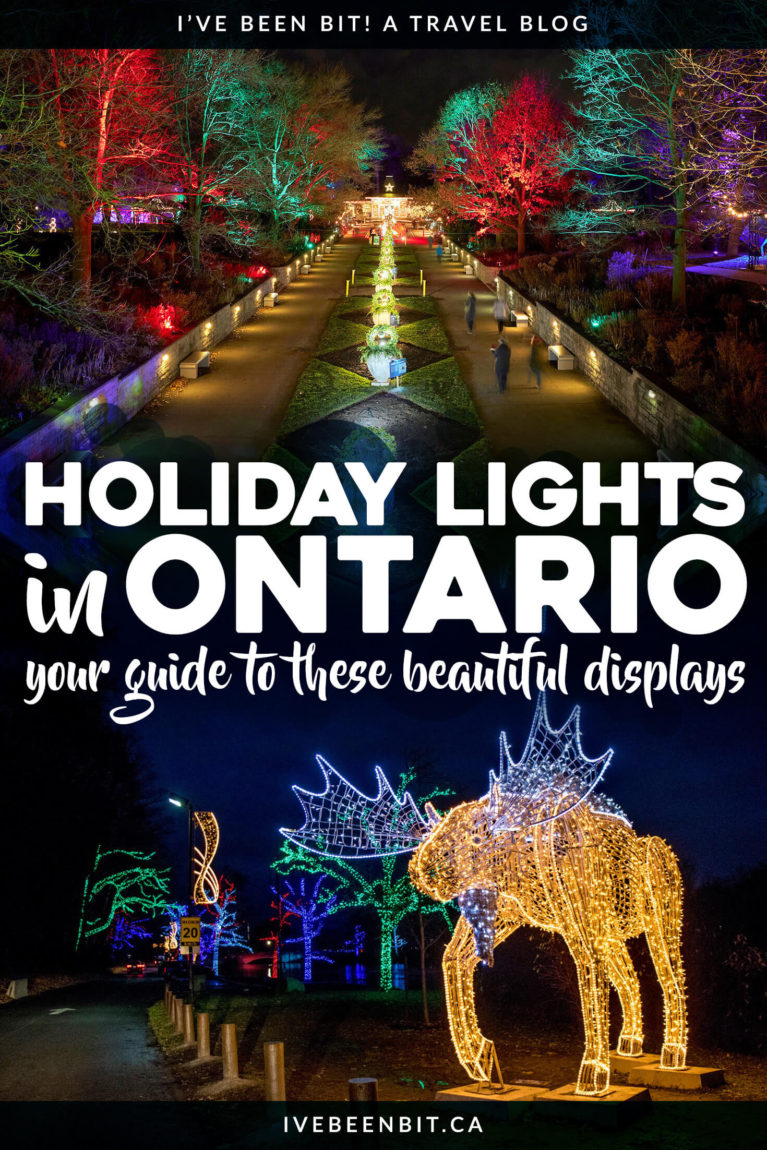 Looking for some festive fun this holiday season? You won't want to miss these Christmas Lights in Ontario! Featuring holiday light festivals in Toronto, Niagara Falls, Blue Mountain and more! | Ontario Christmas | Christmas in Toronto | Niagara Falls Christmas Lights | Christmas in Niagara Falls | Ontario Travel | Ontario Winter Getaway | Where to Go in Ontario in Winter | Where to Go in Ontario at Christmas Time | IveBeenBit.ca