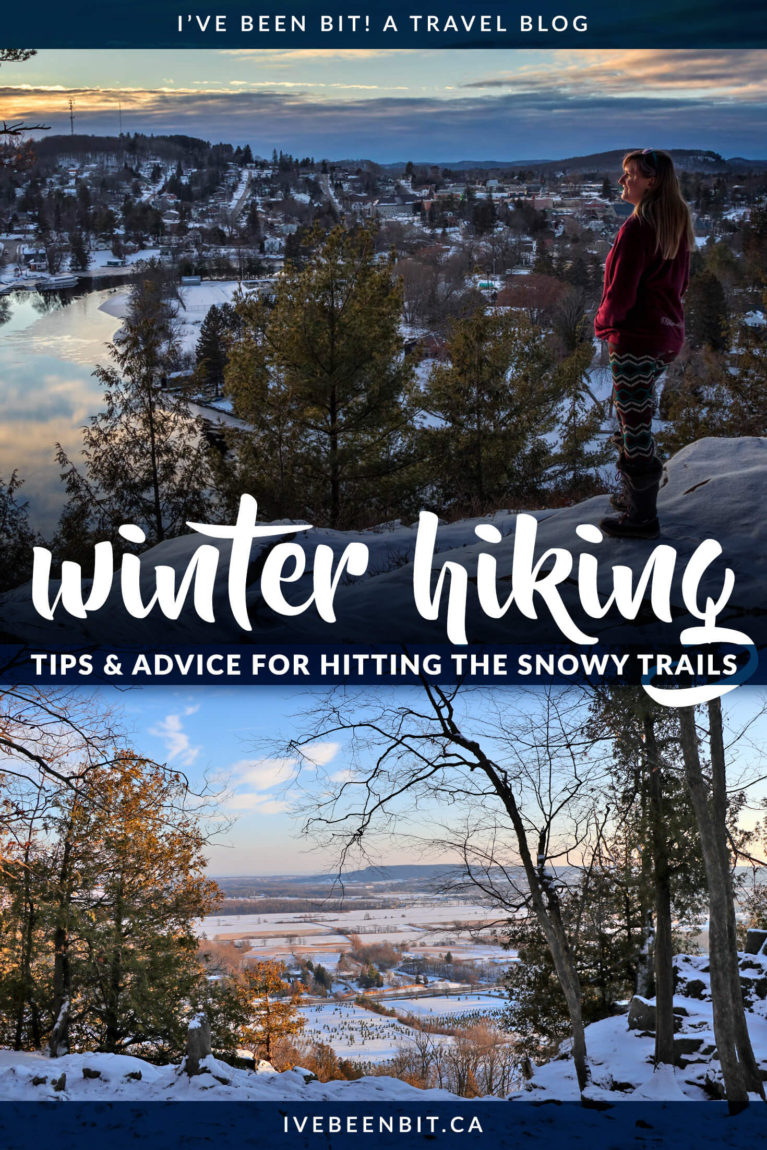 Think hiking is only for the warm weather? I beg to differ! If you've never hiked in the snow before, change that with my guide to winter hiking for beginners! | Winter Hiking Tips | Winter Hiking Boots | Winter Hiking Gear | Hiking in Winter | Hiking in Winter Gear | Tips for Winter Hiking | Winter Hiking Advice | #Winter #Hiking | IveBeenBit.ca