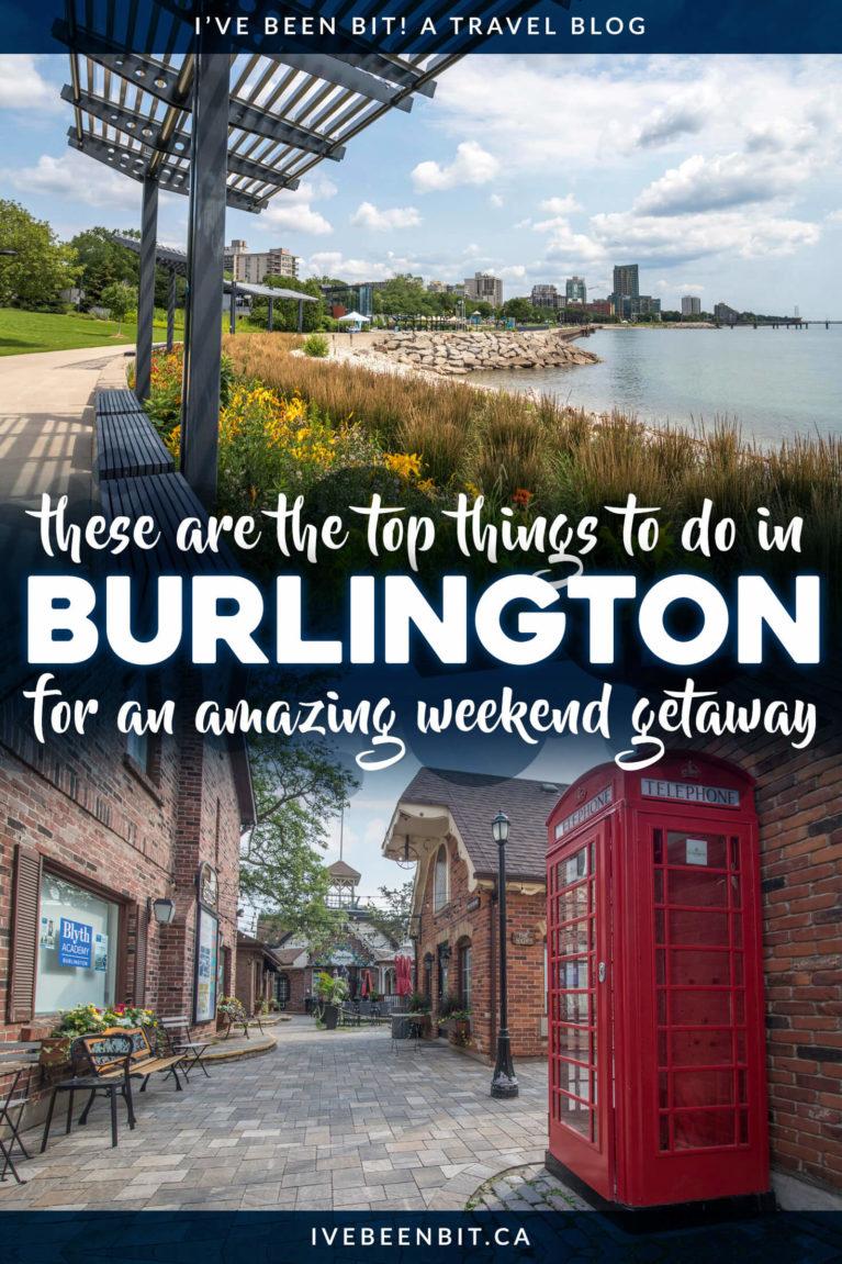 Things to do in Burlington Ontario Canada | Burlington Ontario Restaurants | Weekend Getaways in Ontario Canada | Ontario Road Trip Weekend Getaways | Weekend Trips in Ontario | Weekend Trips from Toronto | Staycation Ontario | Places to Visit in Ontario | Lake Ontario | Hiking in Ontario | Restaurants in Ontario | #Travel #Ontario #Summer | IveBeenBit.ca